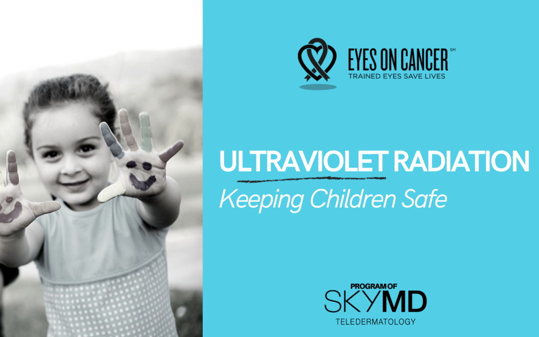 Ultraviolet Radiation – Keeping Children Safe